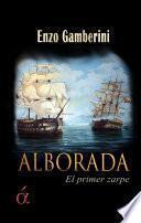 Alborada, el primer zarpe