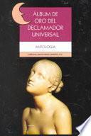 Album de Oro Del Declamador Universal