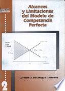 Alcances y Limitaciones del Modelo de Competencia Perfecta
