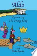 Aldo El Joven Rey * Aldo the Young King