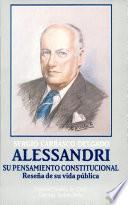 Alessandri, su pensamiento constitucional