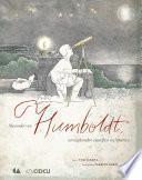 Alexander von Humboldt, un explorador científico en América