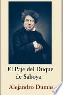 Alexandre Dumas Coleccion ( Anotaciones Historicas) El Paje del Duque de Saboya
