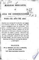 Almanak mercantil ó Guía de comerciantes para el ano 1808