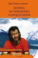 Alonso, mi verdadero conquistador