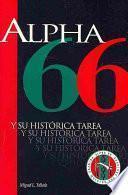 Alpha 66 y su histórica tarea