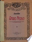 Amado Nervo, con varias poesías del próximo libro póstumo, El arquero