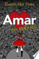Amar en público