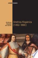 América Hispánica, 1492-1898