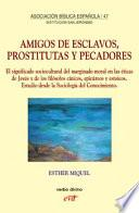 Amigos de esclavos, prostitutas y pecadores
