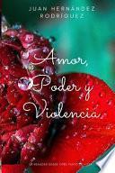 Amor, Poder y Violencia