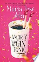 Amor y gin-tonic