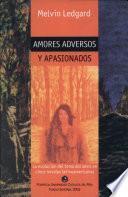 Amores adversos y apasionados