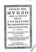 Anales del mundo, desde la creacion de el, y un tratado del origen de las poblaciones de toda la Europa