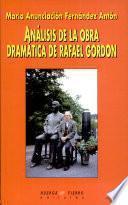 Análisis de la obra dramática Rafael Gordon