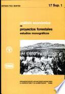 Analisis economico de proyectos forestales: estudios monograficos