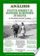 Analisis: Politica Agraria Y La Seguridad Alimentaria En Boliva