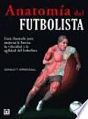 Anatomía del futbolista