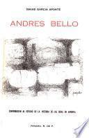 Andrés Bello; contribución al estudio de la historia de las ideas en América