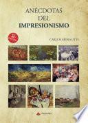 Anécdotas del Impresionismo