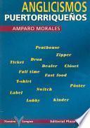 Anglicismos puertorriqueños