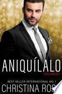 Aniquílalo, Vol. 1