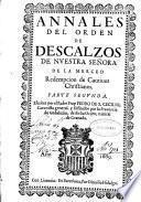 Annales del Orden de Descalzos, de Nuestra Señora de la Merced ...