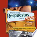 Answers Book for Kids Volume 1 (Spanish)