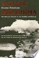 Antes de Hiroshima/ Before the Fall-Out