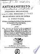 Anti-manifiesto, o verdadera declaracion del derecho de los Señores Reyes de Castilla a Portugal