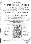 Antigüedades y principado de la Ilustrísima ciudad de Sevilla y chorographia de su convento iuridico, o antigua chancilleria