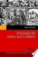 Antología del Teatro Bufo