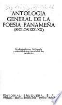 Antología general de la poesía panameña, siglos XIX-XX.