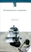Antropología y marxismo