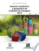 Anuario estadístico y geográfico de Coahuila de Zaragoza 2014