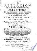 Apelacion al tribunal de los doctos, justa defensa de la aprobacion a las comedias de ... Pedro Calderon de la Barca, impressa en 14 de abril del año de 1682