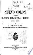 Apéndice al Nuevo Colon o sea Tratado del Derecho militar de España y sus Indias