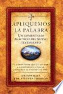 Apliquemos La Palabra Comentario Del Nuevo Testamento/the Applied New Testament Commentary