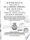 Apologia del tomo V de la Historia literaria de España