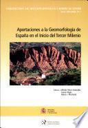 Aportaciones a la geomorfología de España en el inicio del tercer milenio