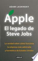 Apple. El legado de Steve Jobs (Inside Apple)
