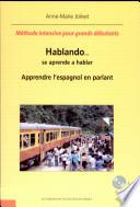 Apprendre l'espagnol en parlant