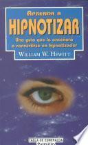 Aprenda a Hipnotizar