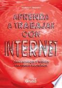 Aprenda a trabajar con internet / Learn to work with Internet
