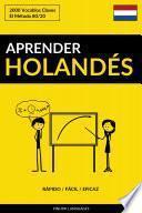 Aprender Holandés - Rápido / Fácil / Eficaz