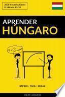 Aprender Húngaro - Rápido / Fácil / Eficaz