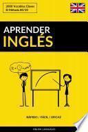 Aprender Inglés - Rápido / Fácil / Eficaz