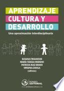 Aprendizaje, cultura y desarrollo