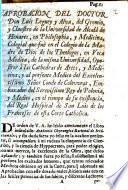 Aprobacion del doctor Don Luis Leguey y Alva, del gremio, y claustro de la Universidad de Alcalá de Henares ...