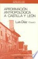 Aproximación antropológica a Castilla y León